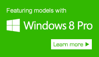 Featuring models with Windows 8 Pro